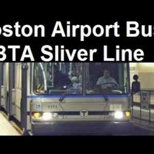 How to get to Boston Logan Airport from downtown? Riding the MBTA Silver Line .SL1