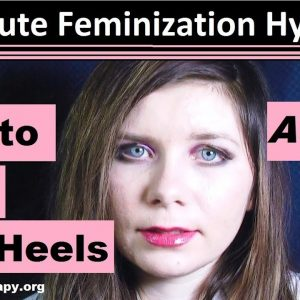 10 minute feminization hypnosis 1:  Love to wear high heels.  ASMR