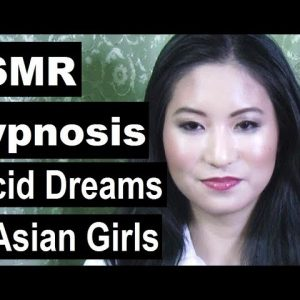 Hypnosis for sleep with Amy; Lucid dreams of Asian girls. (No music version) ASMR Insomnia