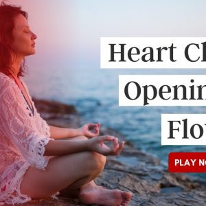 Heart Chakra Opening To Flow
