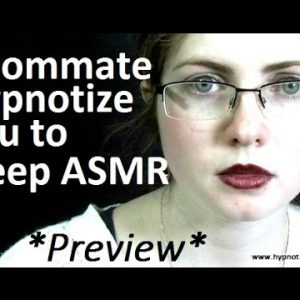 #ASMR Roleplay hypnosis; Roommate Hypnotize you to sleep *preview* #hypnosis #NLP #roleplay