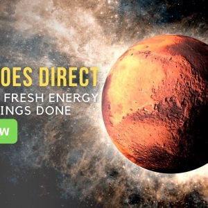 Mars Goes Direct Bringing Fresh Energy to Get Things Done