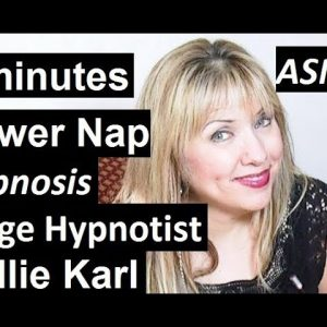 5 minute power nap with Female Stage Hypnotist Kellie Karl ASMR Hypnosis