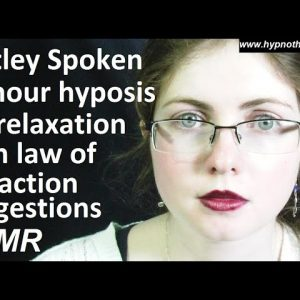 10 hour hypnosis for comfort and relaxation with Maggie - ASMR with Law of Attraction suggestions