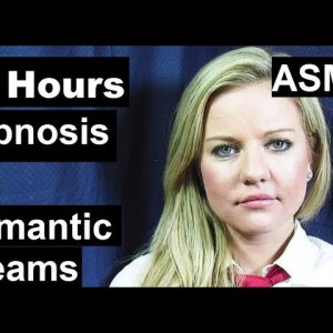 10 hours Hypnosis for Sleep - Romantic Lucid Dreams with Chelsea Gilson ASMR