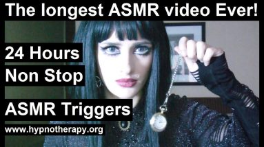 Longest ASMR video ever! 24 hours of continuous ASMR triggers - Hypnosis for sleep