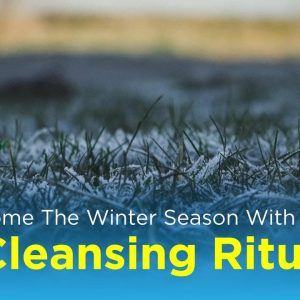 Welcome The Winter Season With These 3 Cleansing Rituals