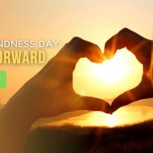 World Kindness Day: Pay It Forward