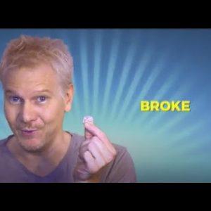 Broke, or Abundance?