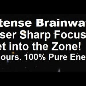 Intense brainwave to super charge your focus and concentration- experience euphoria high energy ADHD