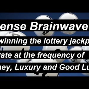 Win the Jackpot! The secret frequency for winning the lottery binaural beats for money and luck ASMR